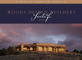 Woods design home builders Santa Fe NM